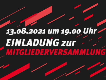 13.08.2021: Einladung zur Mitgliederversammlung